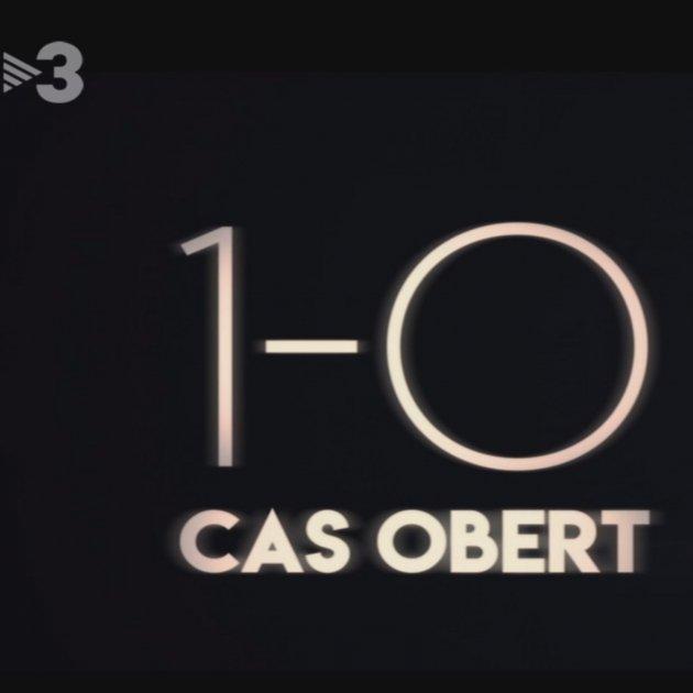 1 O cas obert  TV3