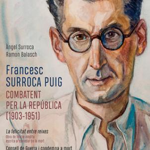 Coberta llibre Francesc Surroca Puig (19 03 1951), combatent per la República