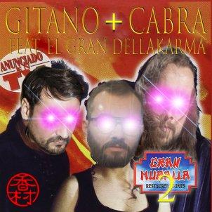 Gitano+Cabra feat. El Gran Dellakarma   Gran Muralla 2
