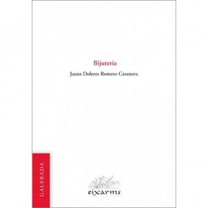 Juana Dolores Romero Casanova 'Bijuteria' Ed. Galerada