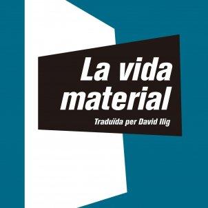 La vida material. Marguerite Duras