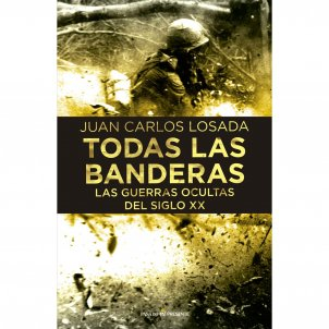 Portada del llibre 'Todas las banderas', de Juan Carlos Losada