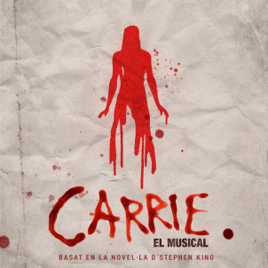 Cartell del musical 'Carrie' en estrena al Teatre Gaudí. Teatre Gaudí.