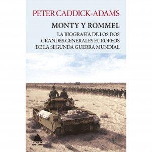 Portada del llibre 'Monty y Rommel', de Peter Caddick-Adams / Ático de los Libros