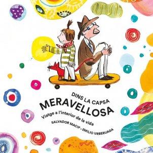 'Dins la capsa meravellosa' de Salvador Macip i Emilio Urberuaga