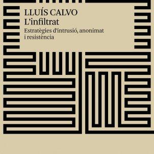Infiltrat. Lluís Calvo