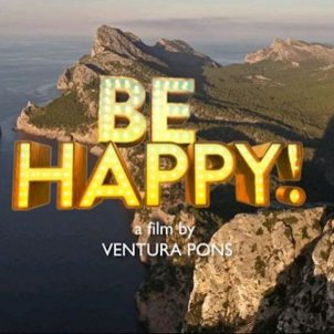 Be happy. Ventura Pons
