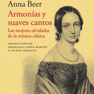 Anna Beer. 'Armonías y suaves cantos' Ed. Acantilado