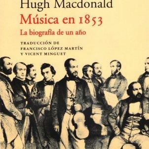 Musica en 1853. La biografia de un  año. Hugh Macdonald. Acantilado. 1