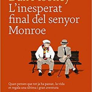 L'inesperat del senyor Monroe. Dan Mooney. Univers.
