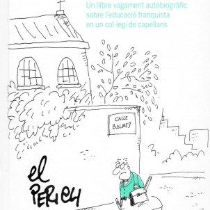 El Perich, 'Un abric verd penicil·lina'. Angle Editorial, 136 p., 15,90 €.