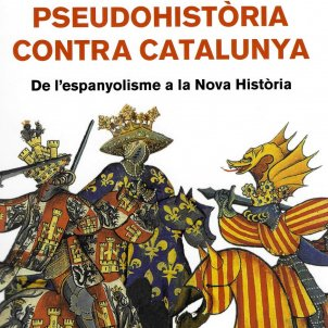 V. Baydal   C. Palomo (ed.), 'Pseudohistòria contra Catalunya'. Eumo Ed., 464 p., 25 €.