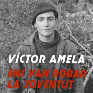 Víctor Amela, 'Ens van robar la joventut'. Rosa dels Vents, 440 p., 19,90 €.