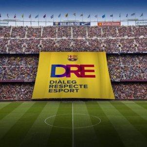 Pancarta Diàleg Respecte Esport Barça FC Barcelona