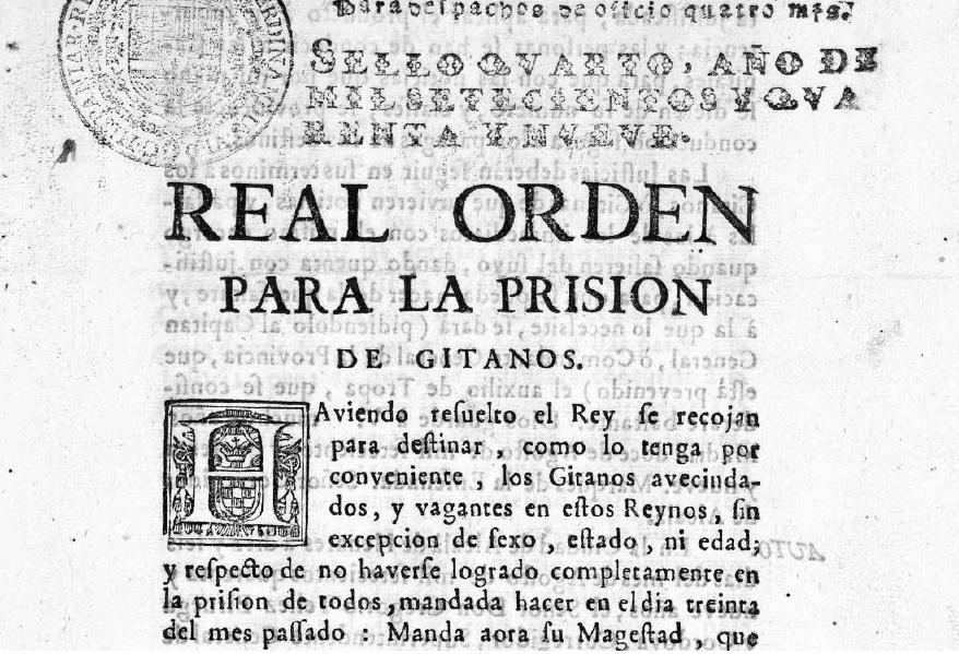 Orden de detenció, deportació y encarcelamiento de los gitanos, firmada por Fernando VI. Font Viquipedia