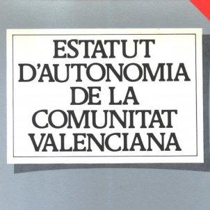 Entra en vigor l'Estatut d'Autonomia valencia. 01 07 1982