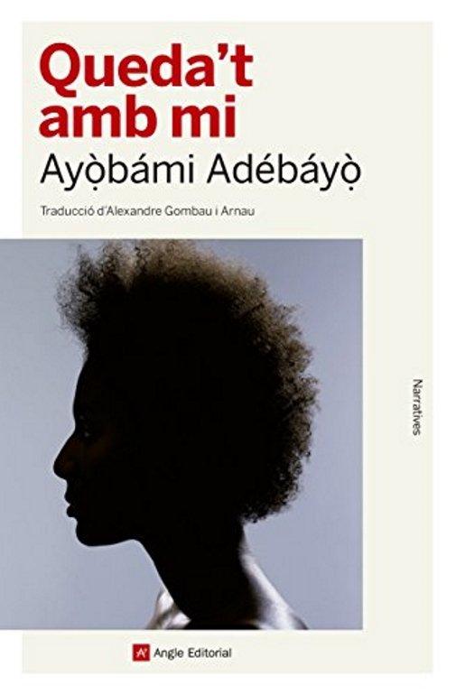 Ayọ̀bámi Adébáyọ̀, 'Quédate conmigo'