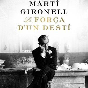 """""""La força d'un destí"""", de Martí Gironell"""