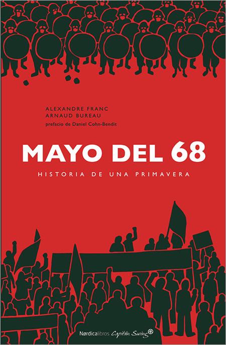 Alexandre Franc - Arnaud Bureua, 'Mayo del 68. historia de una primavera'