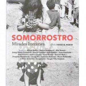 Enric H. March, 'Somorrostro. Mirades literàries'. Ajuntament de Barcelona, 142 p., 15 €.