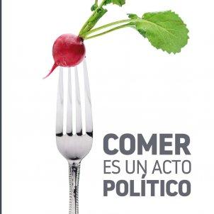 Alain Ducasse, 'Comer es un acto político'. Txalaparta, 157 p., 16,50€.