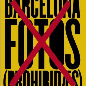 Diversos autors, 'Barcelona. Fotos prohibides'. La Fábrica, 189 p., 38 €.