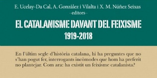 E. Ucelay-Da Cal, A. Gonzàlez Vilalta i X.M. Núñez Seixas,