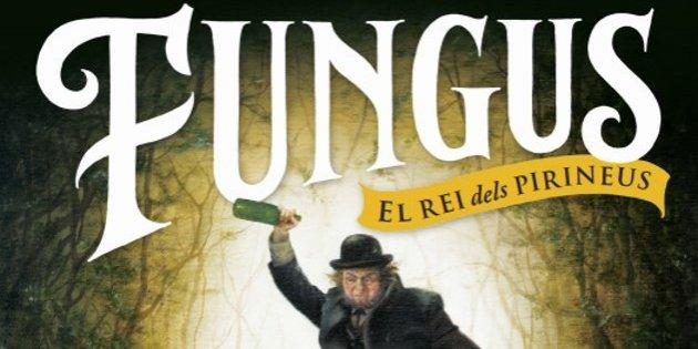 Albert Sánchez Piñol, 'Fungus'. La Campana, 356 p., 20,90€.