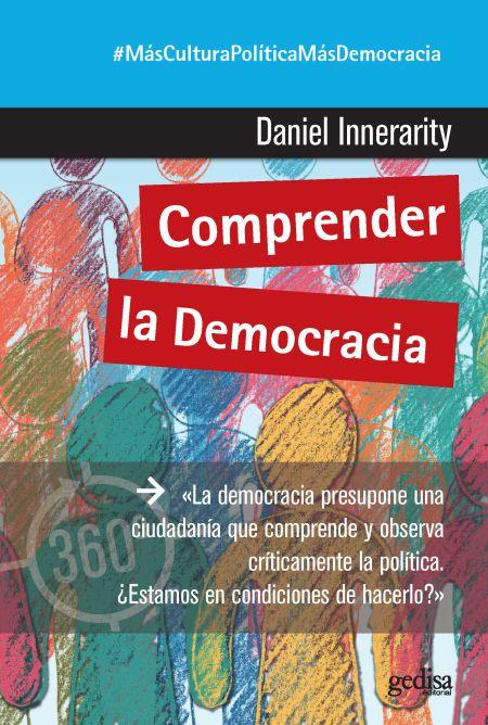 Daniel Innerarity, 'Comprender la democracia'. Gedisa, 96 pp., 7,90 €.