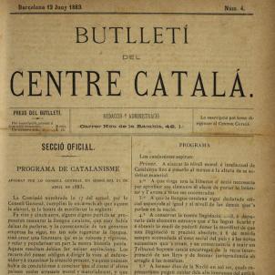 El Centre Català proposa oficialitzar la llengua catalana arreu de l'Estat espanyol. Portada del butlletí núm. 4 del Centre Català. Font Museu d'Història de la Ciutat de Barcelona