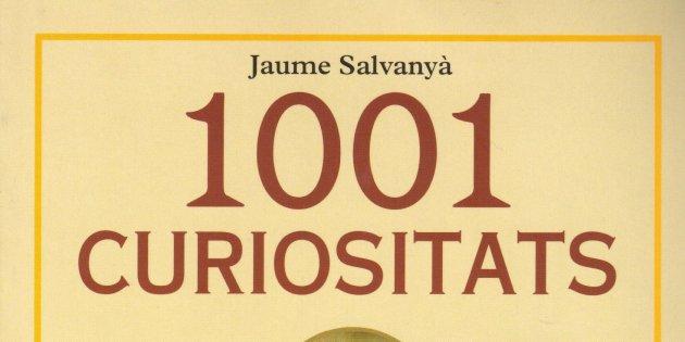 Jaume Salvanyà, '1001 curiositats del català parlat i escrit'.