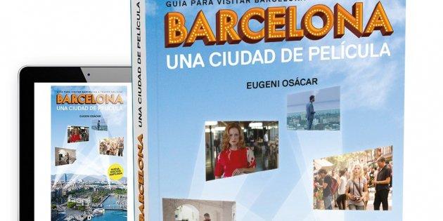 Eugeni Osácar, 'Barcelona. Una ciudad de película'.