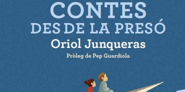 Oriol Junqueras, 'Cuentos desde la prisión'. Ara Llibres, 104 pp., 17,50 €.
