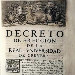 El primer Borbó hispànic decreta la creació de la Universitat de Cervera. Decret de creació. Font Arxiu Historic de Cervera (1)