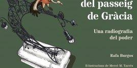 Rafa Burgos, 'Els amos del Passeig de Gràcia'. Pol·len, 245 p., 25 €.