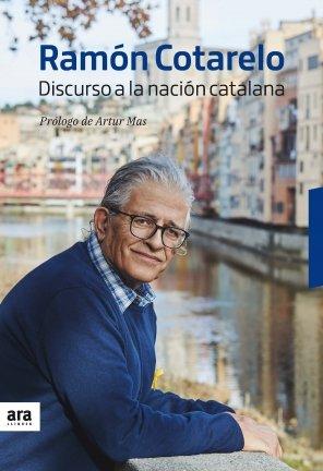Ramón Cotarelo. 'Discurso a la nación catalana'
