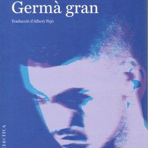 Mahir Guven, 'Germà gran'. Bromera, 246 p., 20 € (ed. castellana: Navona ed.).