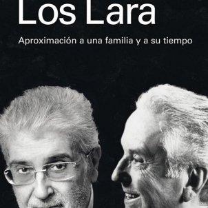 José Martí Gómez, 'Los Lara'. Galaxia Gutenberg, 300 p., 21,50 €.