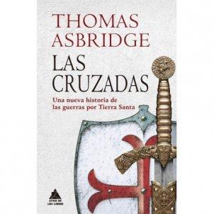 Portada del llibre 'Las cruzadas', de Thomas Asbridge