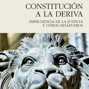 Bartolomé Clavero, 'Constitución a la deriva'. Pasado & Presente, 400 pp., 24 €.