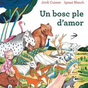 Jordi Cuixart 'Un bosc ple d'amor' llibre infantil